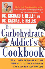 The Carbohydrate Addict's Cookbook by Richard F Heller image
