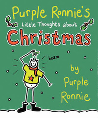 Purple Ronnie's Little Thoughts About Christmas by Giles Andreae image