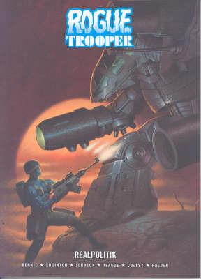 Rogue Trooper: Real Politik: Realpolitik by Gordon Rennie image