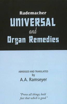 Rademacher Universal & Organ Remedies by A.A. Ramseyer