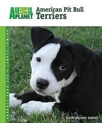 American Pit Bull Terriers by Elaine Waldorf Gewirtz