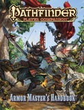 Pathfinder RPG: Player Companion - Armor Master's Handbook