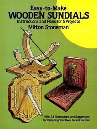 Easy-to-Make Wooden Sundials by Milton Stoneman
