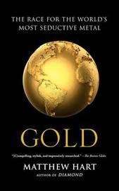 Gold by Matthew Hart