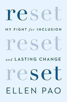 Reset: My Fight for Inclusion and Lasting Changes by Ellen Pao image