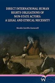 Direct International Human Rights Obligations of Non-State Actors by Nicolas Carrillo-Santarelli image