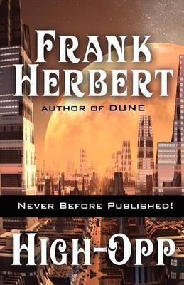 High-Opp by Frank Herbert
