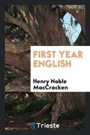 First Year English by Henry Noble MacCracken image