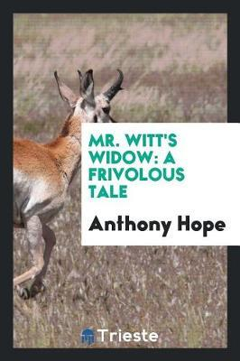 Mr. Witt's Widow by Anthony Hope image