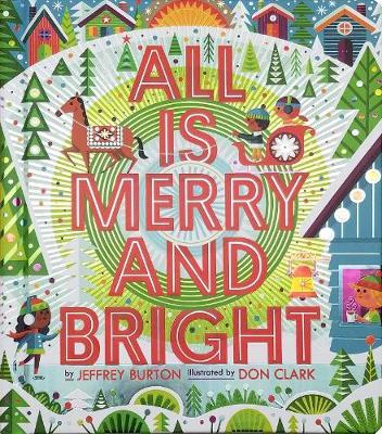 All Is Merry and Bright by Jeffrey Burton image