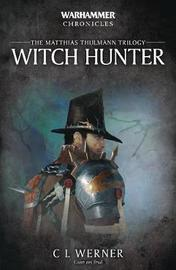 Witch Hunter by C.L. Werner image