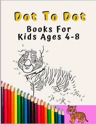 Dot to Dot books for kids ages 4 - 8 by 7 Journals
