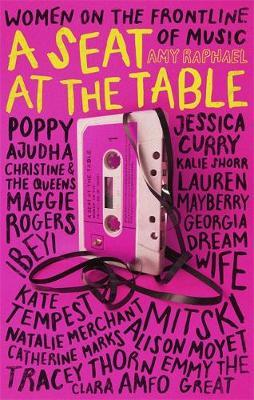 A Seat at the Table by Amy Raphael