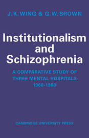 Institutionalism and Schizophrenia by J.K. Wing image