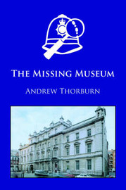 The Missing Museum by Andrew Thorburn image