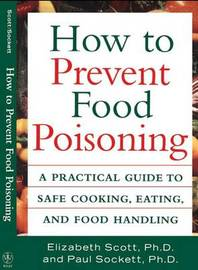 How to Prevent Food Poisoning by Elizabeth Scott
