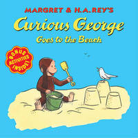 Curious George Goes to the Beach by Margret Rey