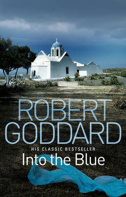 Into the Blue by Robert Goddard image