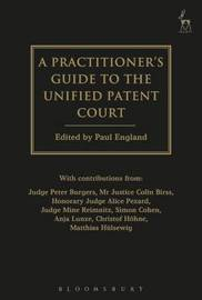 Practitioner's Guide to the Unified Patent Court