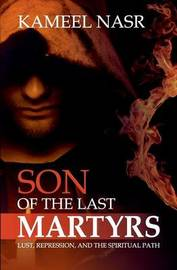 Son of the Last Martyrs by Kameel Nasr image