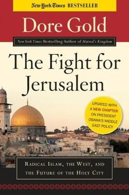 The Fight for Jerusalem by Dore Gold image