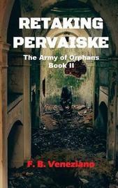 Retaking Pervaiske by F B Veneziano image