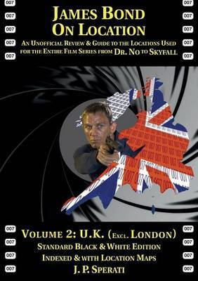 James Bond on Location Volume 2 by J. P. Sperati