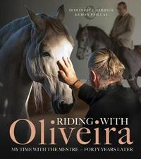 Riding with Oliveira by Dominique Barbier