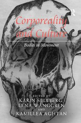 Corporeality and Culture by Karin Sellberg