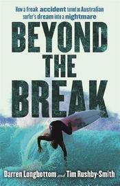 Beyond the Break by Darren Longbottom