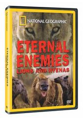 National Geographic - Eternal Enemies: Lions And Hyenas on DVD