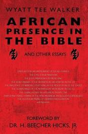 African Presence in the Bible by Wyatt Tee Walker image