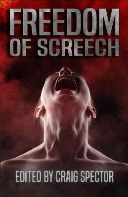 Freedom of Screech by Chet Williamson