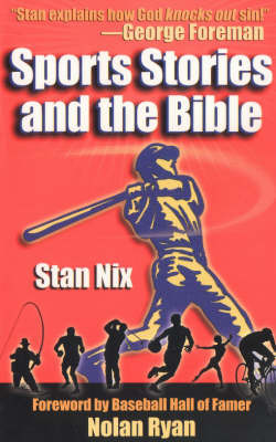 Sports Stories and the Bible by Stan Nix image