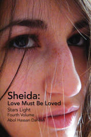 Sheida: Love Must Be Loved by Abol Hassan Danesh image