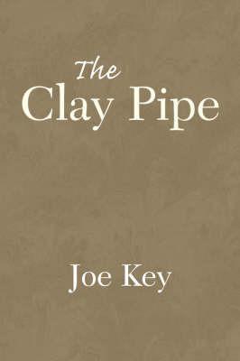 The Clay Pipe by Joe Key image