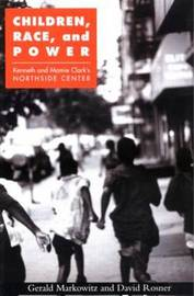 Children, Race and Power by Gerald Markowitz image