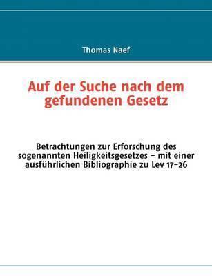 Auf Der Suche Nach Dem Gefundenen Gesetz by Thomas Naef