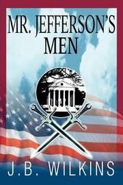 Mr. Jefferson's Men by J.B. Wilkins image