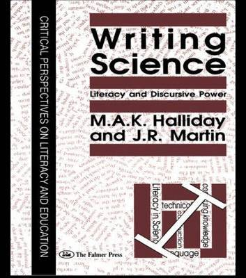 Writing Science by M.A.K. Halliday