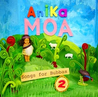 Songs For Bubbas Volume 2 by Anika Moa
