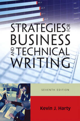 Strategies for Business and Technical Writing by Kevin J Harty