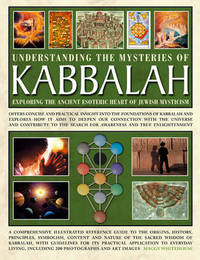 Understanding the Mysteries of Kabbalah by Maggy Whitehouse
