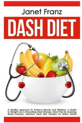 Dash Diet by Janet Franz