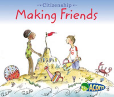 Making Friends by Cassie Mayer