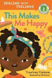 This Makes Me Happy by Courtney Carbone