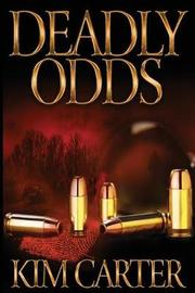 Deadly Odds by Kim Carter image