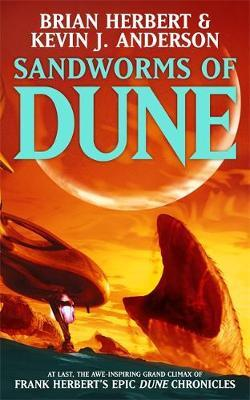 Sandworms of Dune by Kevin J. Anderson