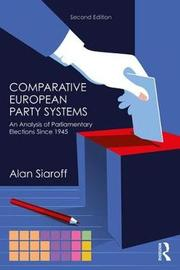Comparative European Party Systems by Alan Siaroff