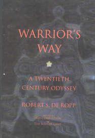 Warrior's Way by Robert S.De Ropp image